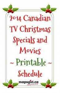 2014 Canadian TV Christmas Specials and Movies Printable  @ mapsgirl.ca