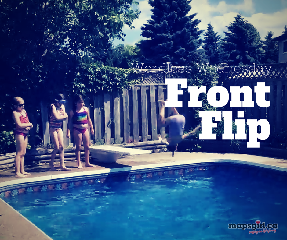 Wordless Wednesday - Front Flip @ mapsgirl.ca
