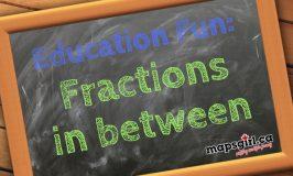 Education Fun: Fractions in Between #education #fun